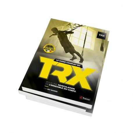 GUIDE COMPLET TRX